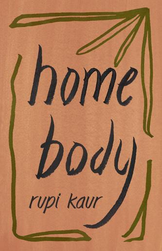 Home Body - Kaur Rupi