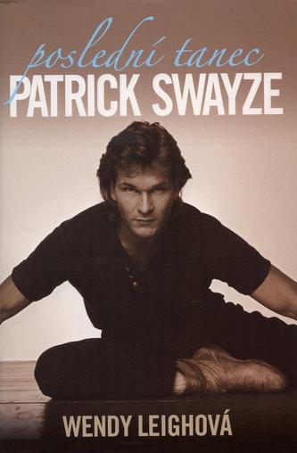 Poslední tanec Patrick Swayze