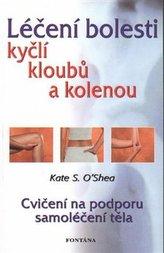 Léčení bolestí kyčlí, kloubů a kolenou