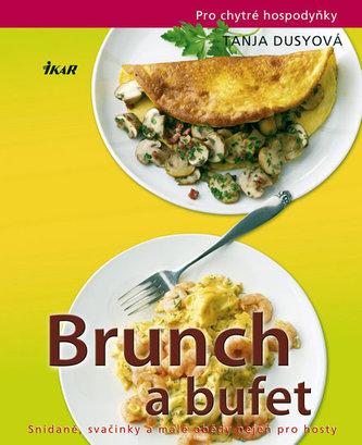 Brunch a bufet Snídaně, svačinky a malé obědy nejen pro hosty