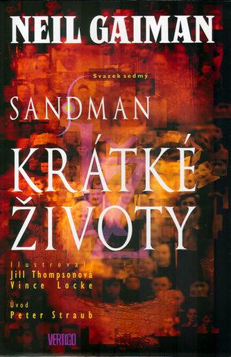 Sandman Krátké životy - Neil Gaiman