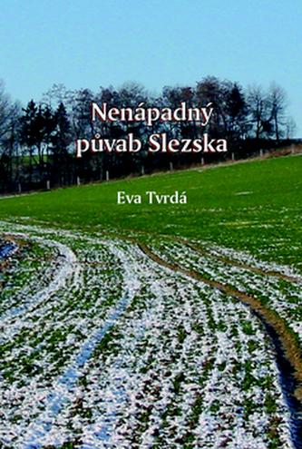 Nenápadný půvab Slezska