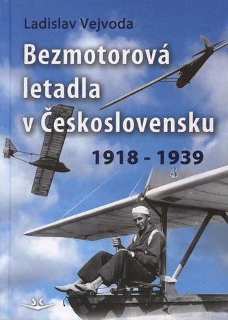 Bezmotorová letadla v Československu 1918 - 1939