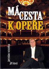 Má cesta k opeře