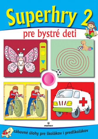 Superhry 2 pre bystré deti