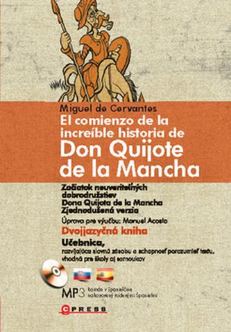 Začiatok neuveriteľných dobrodružstiev Dona Quijota de la Mancha
