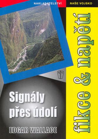 Signály přes údolí