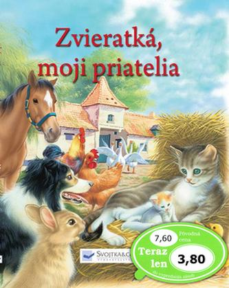 Zvieratká, moji priatelia