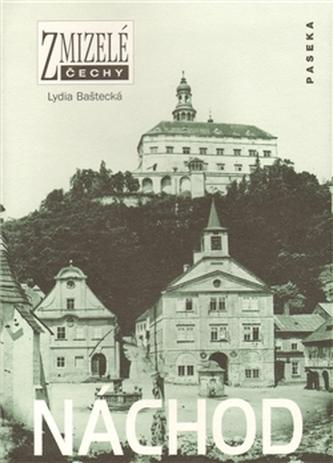 Zmizelé Čechy Náchod