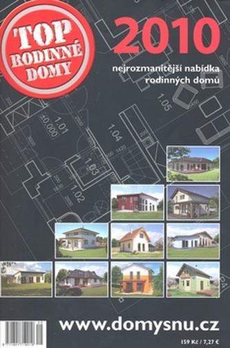 Top rodinné domy 2010