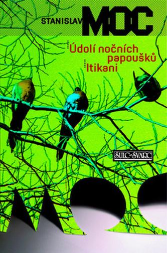 Údolí nočních papoušků Itikani
