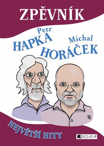 Zpěvník – P. Hapka a M. Horáček