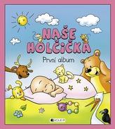 Naše holčička První album