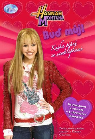 Hannah Montana - Buď můj! - Kniha přání a samolepek - Elle D. Risco