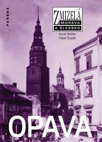 Zmizelá Morava a Slezsko Opava