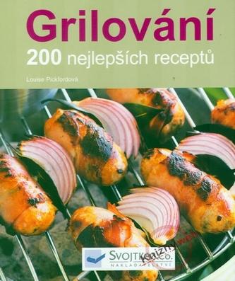 Grilování – 200 nejlepších receptů