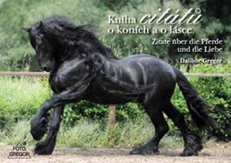 Kniha citátů o koních a o lásce
