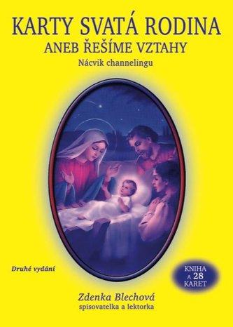Karty Svatá rodina aneb řešíme vztahy (kniha + 28 karet) - Zdenka Blechová