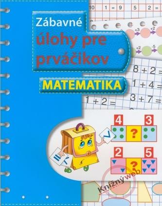 Zábavné úlohy pre prváčikov - matematika