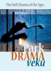 Park Drama věků