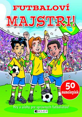 Futbaloví majstri!