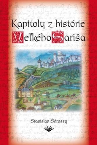 Kapitoly z histórie Veľkého Šariša