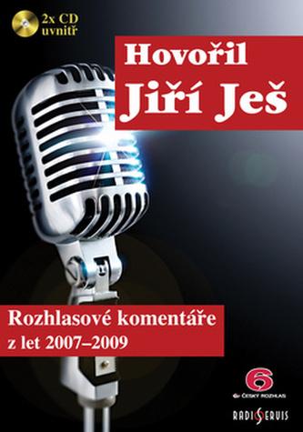 Hovořil Jiří Ješ