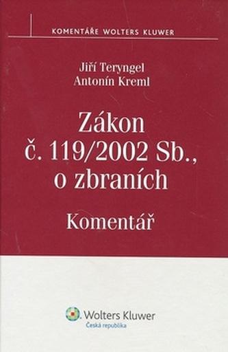 Zákon č. 119/2002 Sb., o zbraních. Komentář