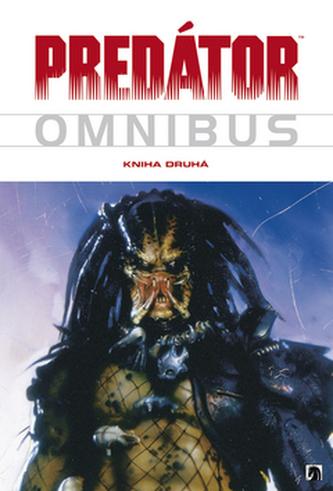 Predátor Omnibus Kniha druhá