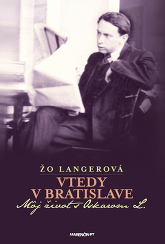 Vtedy v Bratislave