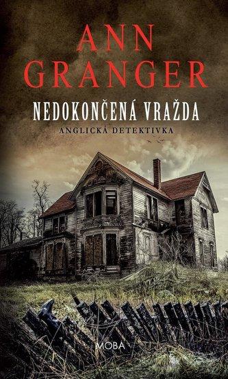 Nedokončená vražda - Anglická detektivka - Ann Granger