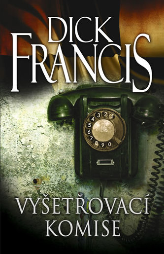 Vyšetřovací komise - Dick Francis