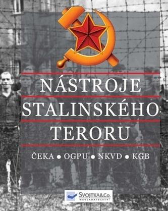 Nástroje stalinského teroru