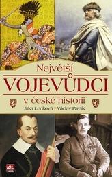 Největší vojevůdci v české historii