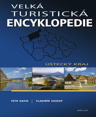 Velká turistická encyklopedie Ústecký kraj