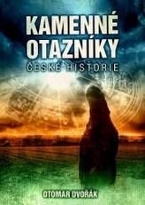Kamenné otazníky české historie