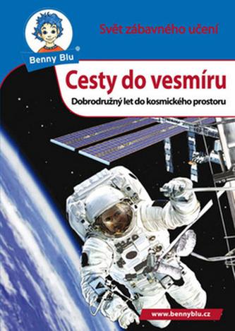 Benny Blu Cesty do vesmíru