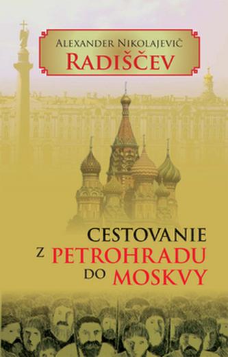 Cestovanie z Petrohradu do Moskvy