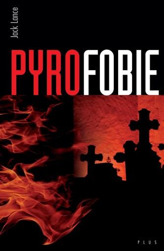 Pyrofobie