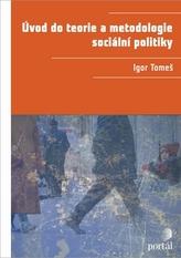 Úvod do teorie a metodologie sociální politiky