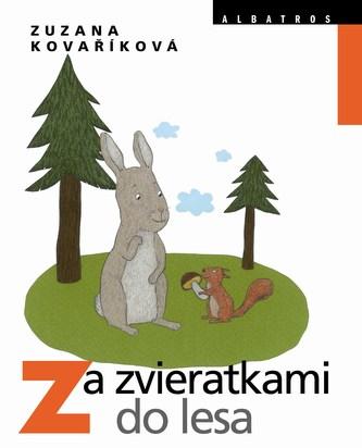 Za zvieratkami do lesa