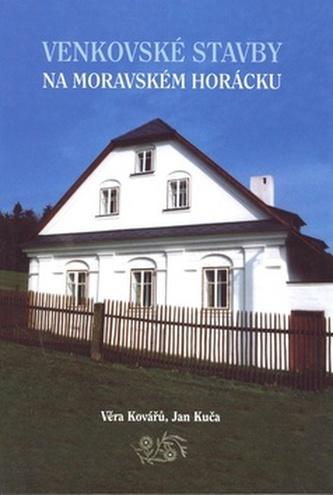 Venkovské stavby na Moravském Horácku