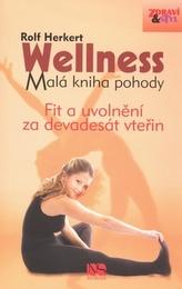 Wellness Malá kniha pohody