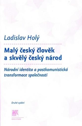 Malý český člověk a skvělý český národ