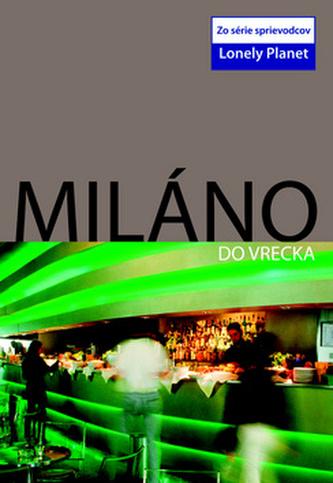 Miláno do vrecka