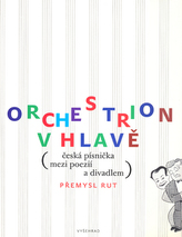 Orchestrion v hlavě