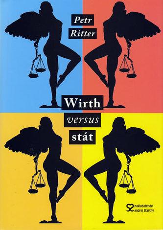 Wirth versus stát