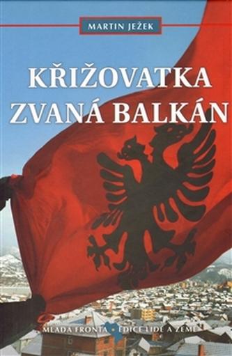 Křižovatka zvaná Balkán