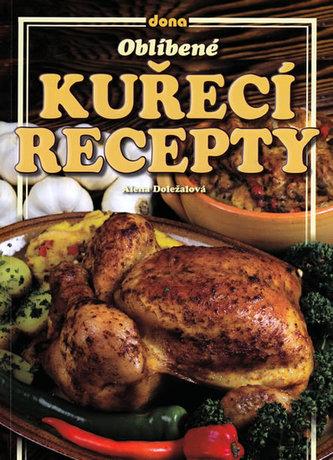 Oblíbené kuřecí recepty - Alena Doležalová
