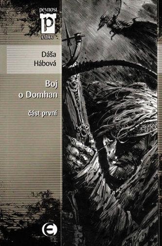 Boj o Domhan část první